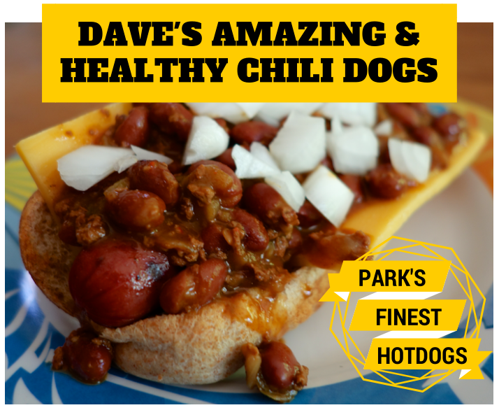 dave's amazing healthy chili dogs with park's finest frankfurters from ball park