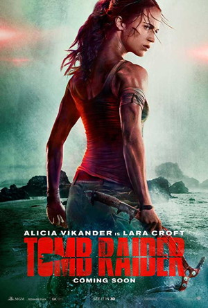 tomb raider movie poster one sheet