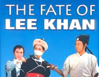 'the fate of lee khan' 1973 film review movie