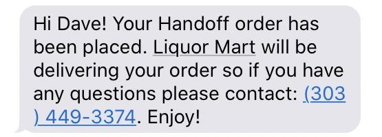 handoff liquor delivery alexa - text message confirmation
