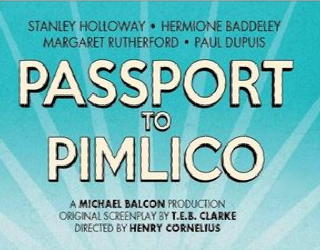 film review - passport to pimlico 1949 - ealing studios