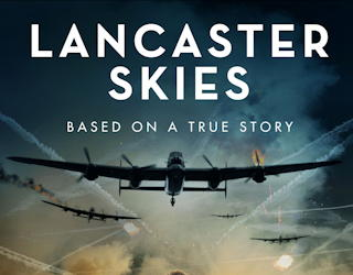 lancaster skies film review movie wwii