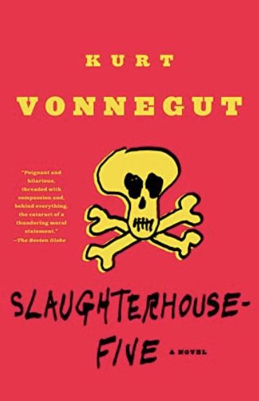 slaughterhouse five by kurt vonnegut jr